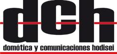 DCH Domótica y Comunicaciones Hodisei